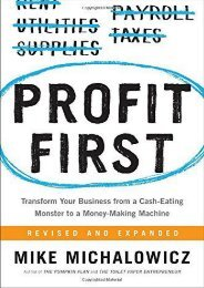 Unlimited Read and Download Profit First: Transform Your Business from a Cash-Eating Monster to a Money-Making Machine -  Online - By Mike Michalowicz