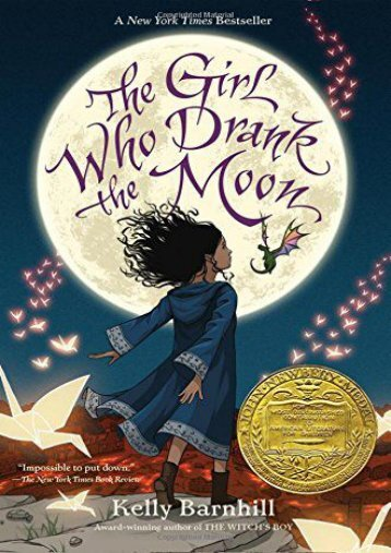 Full Download Girl Who Drank the Moon, The -  [FREE] Registrer - By Kelly Barnhill
