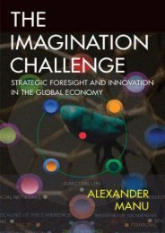 Unlimited Ebook The Imagination Challenge: Strategic Foresight and Innovation in the Global Economy -  Unlimed acces book - By Alexander Manu