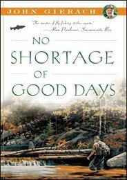 Unlimited Read and Download No Shortage of Good Days (John Gierach s Fly-fishing Library) -  For Ipad