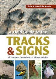 Unlimited Read and Download A Field Guide to the Tracks   Signs of Southern, Central   East African Wildlife -  Populer ebook