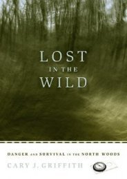 Best PDF Lost in the Wild: Danger and Survival in the North Woods -  Populer ebook