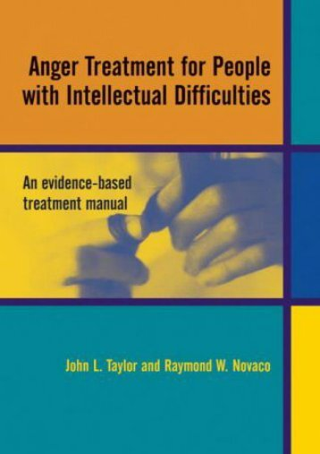 Read PDF Anger Treatment for People with Developmental Disabilities: A Theory, Evidence and Manual Based Approach -  [FREE] Registrer - By John L. Taylor