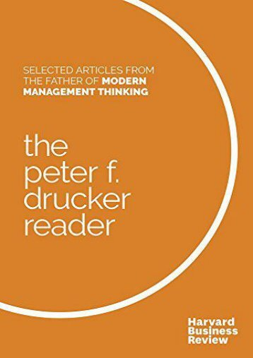Download Ebook The Peter F. Drucker Reader: Selected Articles from the Father of Modern Management Thinking -  Best book - By Peter F. Drucker