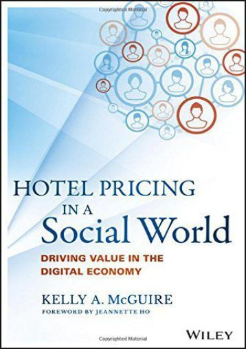 Read PDF Hotel Pricing in a Social World: Driving Value in the Digital Economy (Wiley and SAS Business Series) -  Unlimed acces book
