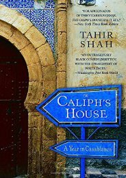 Best PDF The Caliph s House: A Year in Casablanca -  Unlimed acces book