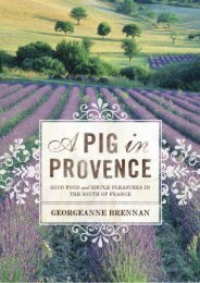 Unlimited Ebook A Pig in Provence: Good Food and Simple Pleasures in the South of France -  Populer ebook