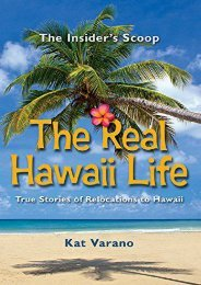 Read PDF The Real Hawaii Life, True Stories of Moving to Hawaii -  Populer ebook