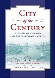 Download Ebook City of the Century: The Epic of Chicago and the Making of America (Illinois) -  For Ipad - By Donald L. Miller