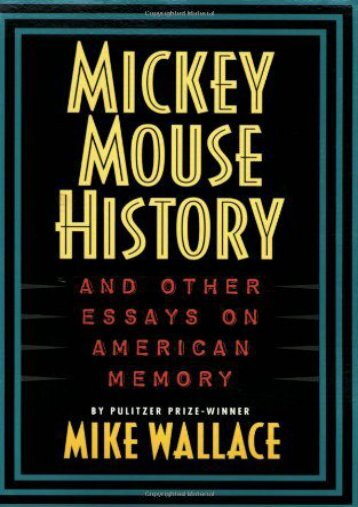Full Download Mickey Mouse History and Other Essays on American Memory (Critical Perspectives On The P) -  Unlimed acces book - By Michael Wallace