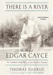 Best PDF There Is a River: The Story of Edgar Cayce -  Unlimed acces book
