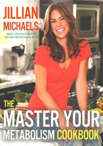 [Free] Donwload The Master Your Metabolism Cookbook -  Populer ebook - By Jillian Michaels