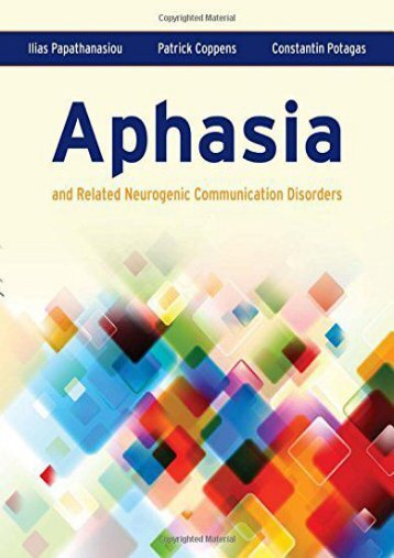 Download Ebook Aphasia and Related Neurogenic Communication Disorders -  Unlimed acces book - By Papathanasiou