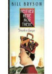 Best PDF Neither Here Nor There: Travels in Europe -  Unlimed acces book
