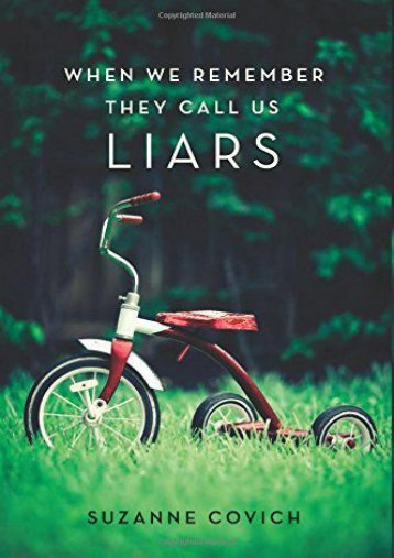 Download Ebook When We Remember They Call Us Liars -  Online - By Suzanne Covich