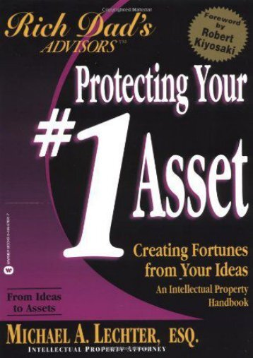 Unlimited Ebook Rich Dad s Advisors: Your No.1 Asset -  Unlimed acces book - By Michael A. Lechter