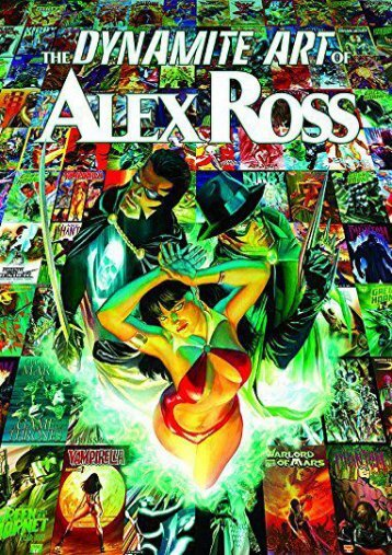 [Free] Donwload The Dynamite Art of Alex Ross -  Online - By Alex Ross