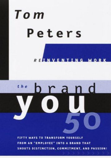 Full Download The Brand You 50: Reinventing Work -  Populer ebook - By Tom Peters
