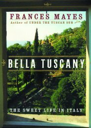 Full Download Bella Tuscany: The Sweet Life in Italy -  Online