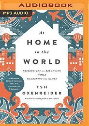 [Free] Donwload At Home in the World: Reflections on Belonging While Wandering the Globe -  For Ipad