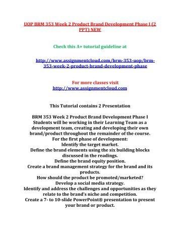 UOP BRM 353 Week 2 Product Brand Development Phase I