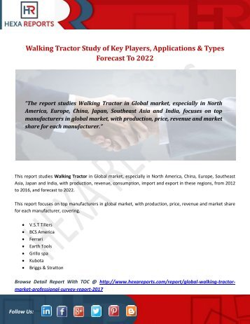 Walking Tractor Study of Key Players, Applications & Types Forecast To 2022