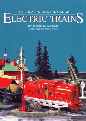 America s Standard Gauge Electric Trains (Peter Riddle)