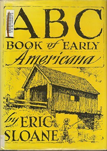 ABC Book of Early Americana: A Sketchbook of Antiquities and American Firsts (Eric Sloane)