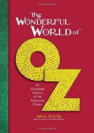 The Wonderful World of Oz: An Illustrated History of the American Classic (John Fricke)