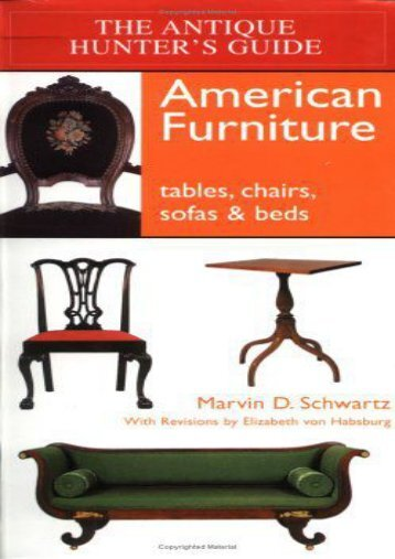 The Antique Hunter s Guide to American Furniture: Tables, Chairs, Sofas, and Beds (William C. Ketchum  Jr.)