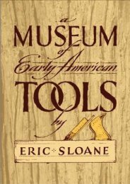 A Museum of Early American Tools (Americana) (Eric Sloane)