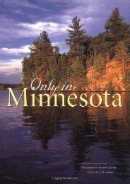 Only in Minnesota (Roxanne Kjarum)