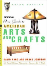 The Official Identification and Price Guide to American Arts and Crafts, 3rd Edition (Official Identification   Price Guide to American Arts   Crafts) (David Rago)