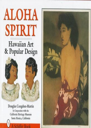 Aloha Spirit: Hawaiian Art and Popular Design (Douglas Congdon-Martin)