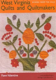 West Virginia Quilts and Quiltmakers: Echoes from the Hills (Fawn Valentine)