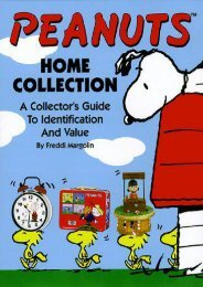 Peanuts: Home Collection--A Collector s Guide to Identification and Value (Freddi Margolin)