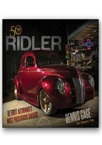 50 Years of the Ridler: Detroit Autorama s Most Prestigious Award (Dennis Gage)