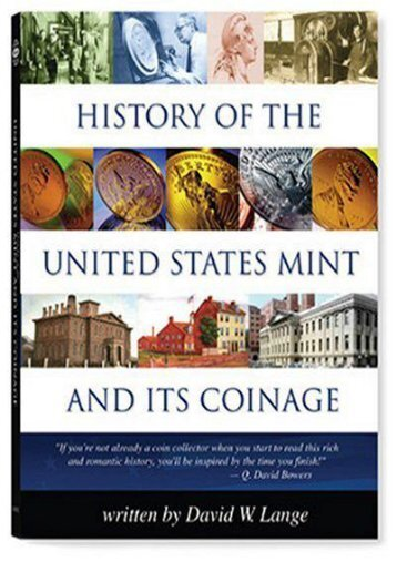 History of the U.S. Mint and Its Coinage (Red Book) (David Lange)