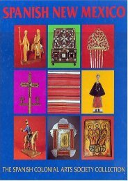 Spanish New Mexico: The Spanish Colonial Arts Society Collection ()
