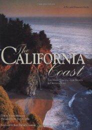 The California Coast: The Most Spectacular Sights   Destinations (Karen Misuraca)