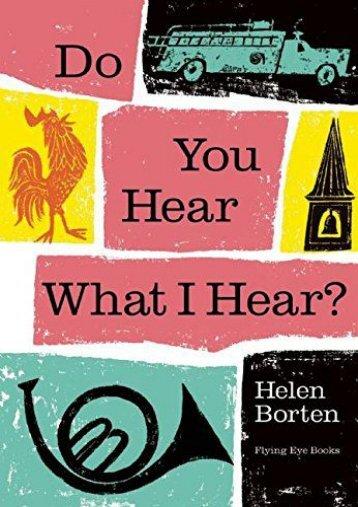 Do You Hear What I Hear? ()