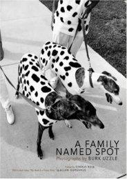 A Family Named Spot: Photographs by Burk Uzzle (Allan Gurganus)
