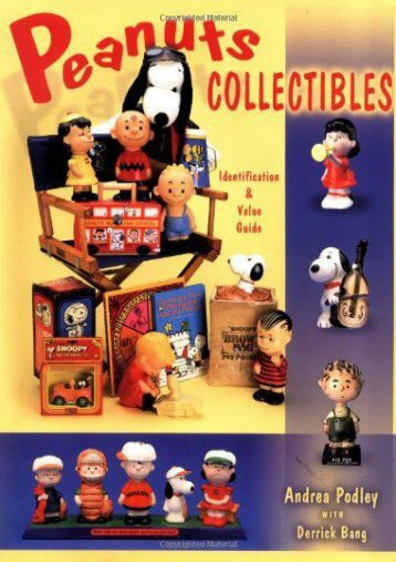 Peanuts Collectibles Identification and Values Guide (Andrea Podley)