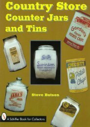 Country Store Counter Jars and Tins (Schiffer Book for Collectors) (Steve Batson)