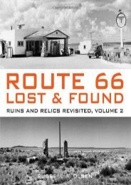 Route 66 Lost   Found: Ruins and Relics Revisited, Volume 2 (Russell A. Olsen)