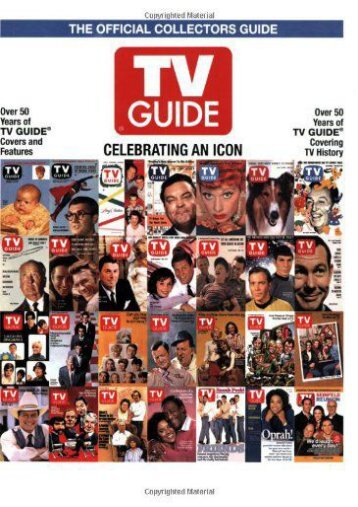 TV Guide The Official Collectors Guide: Celebrating An Icon ()