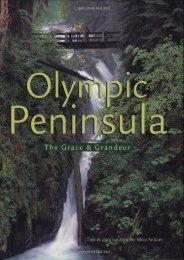 The Olympic Peninsula: The Grace and Grandeur (Michael T. Sedam)