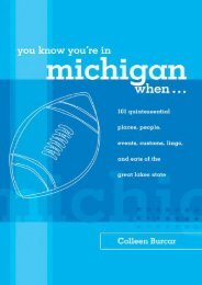 You Know You re in Michigan When...: 101 Quintessential Places, People, Events, Customs, Lingo, and Eats of the Great Lakes State (You Know You re In Series) (Colleen Burcar)