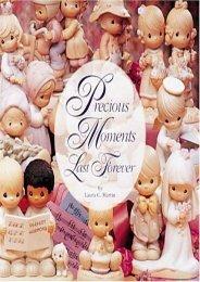 Precious Moments Last Forever (Laura C. Martin)