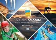 Valloita Kalajoki - esite